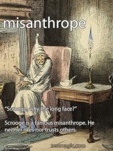 """Illustration of the vocabular word """"misanthrope"""" using Ebenezer Scrooge"""