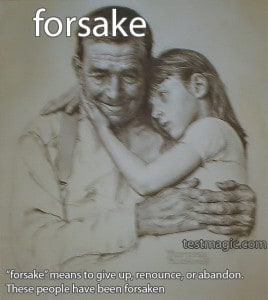 SAT Vocab: forsake